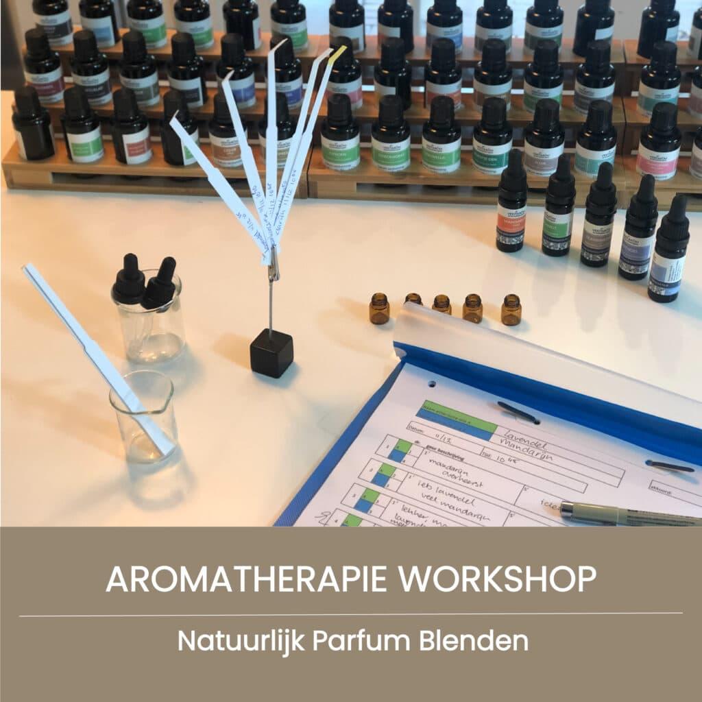 workshop natuurlijk parfum blenden